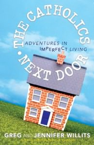 Quick Takes with a New Book: The Catholics Next Door