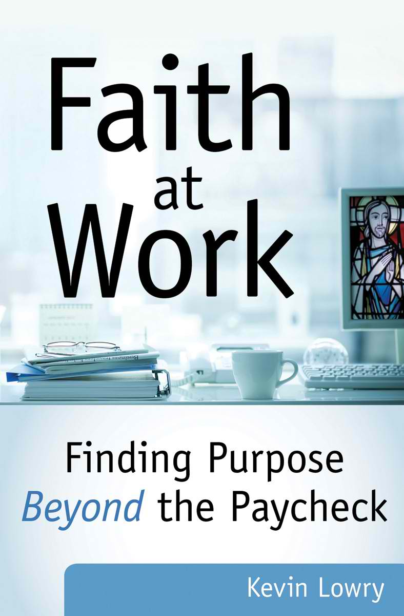A Book for All of Us: Faith at Work