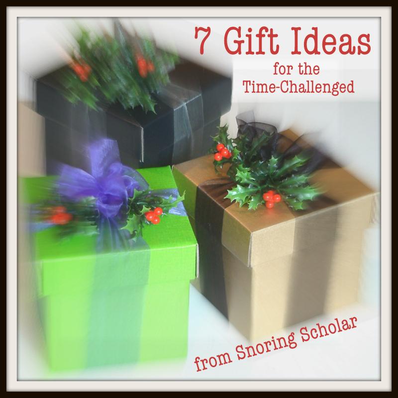 7 Gift Ideas for the Time-Challenged