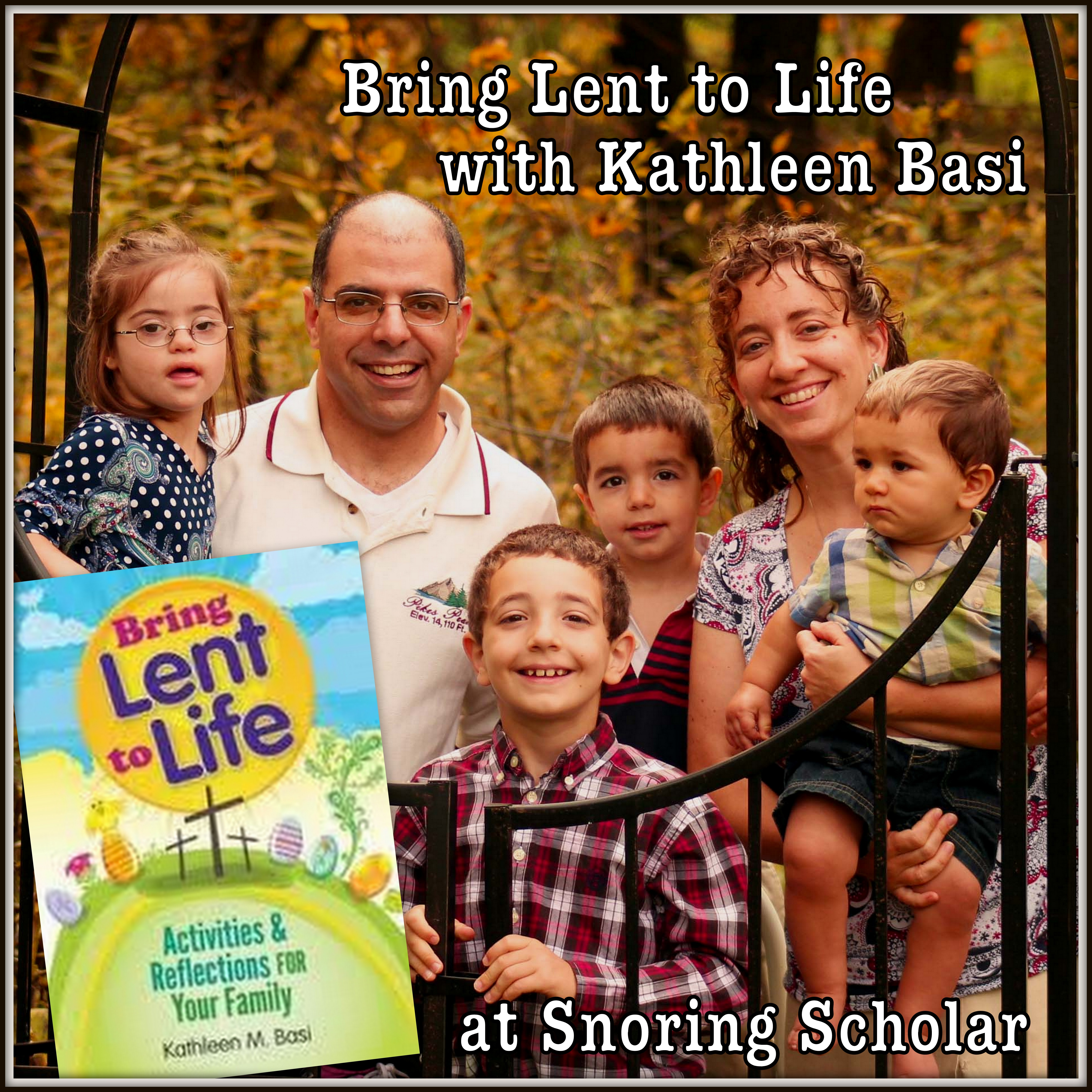 A Lenten Seven with Kathleen Basi
