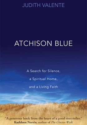 Messy Life, a Monastery, and the Color Blue: Reading Atchison Blue