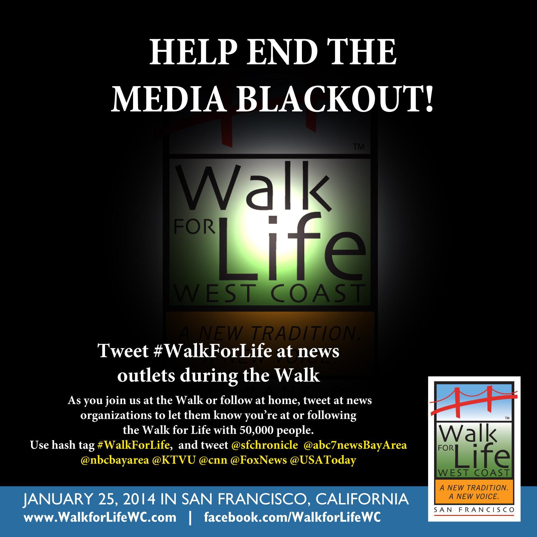 Goodbye, Media Blackout. Hello, #WalkforLife