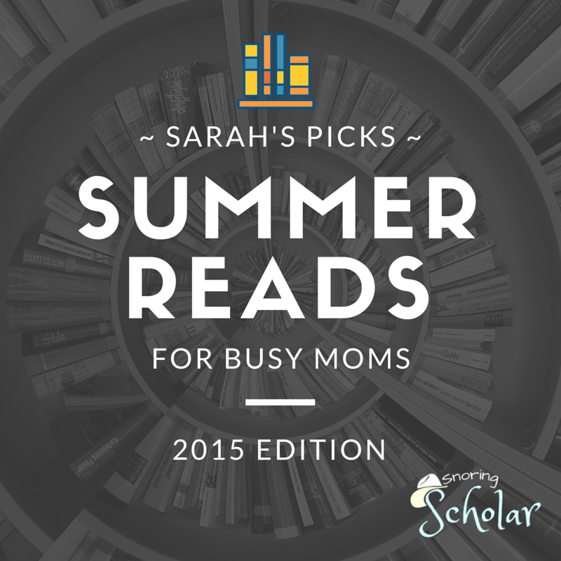 Summer Reads for Busy Moms