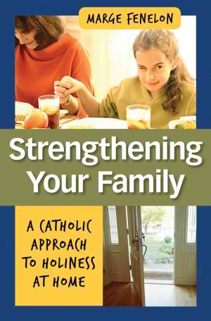 Strengthening Your Family: A Review