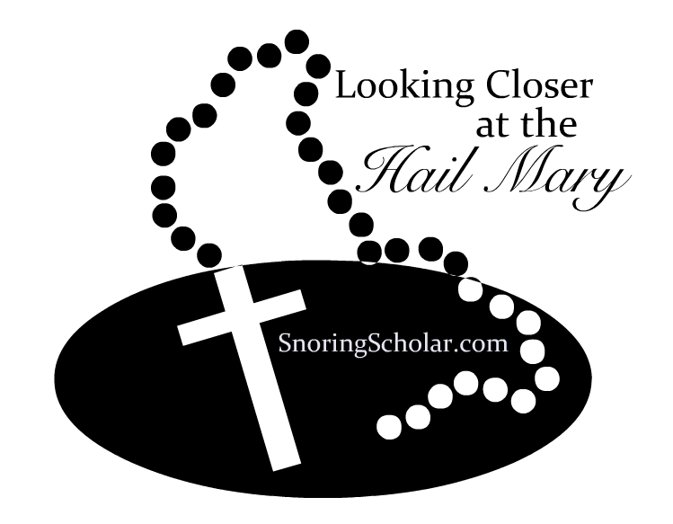 Looking Closer at the Hail Mary: A Series of Posts