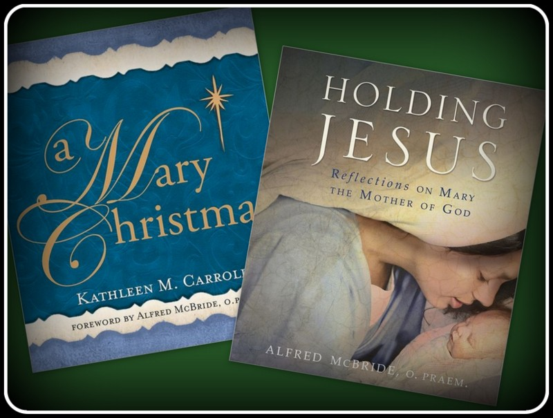 Spending Advent with Mary: Two Books to Guide You Closer to Christ