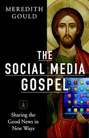 The Social Media Gospel (or #SocMGospel for those in the know)