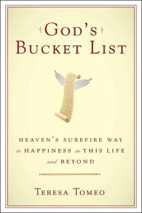 Would God have a bucket list? Teresa Tomeo says yes.