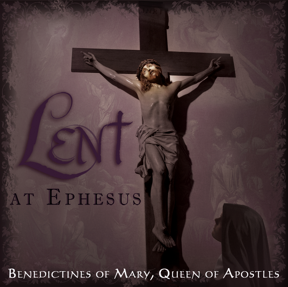 Lent at Ephesus: The Soundtrack of My Lent