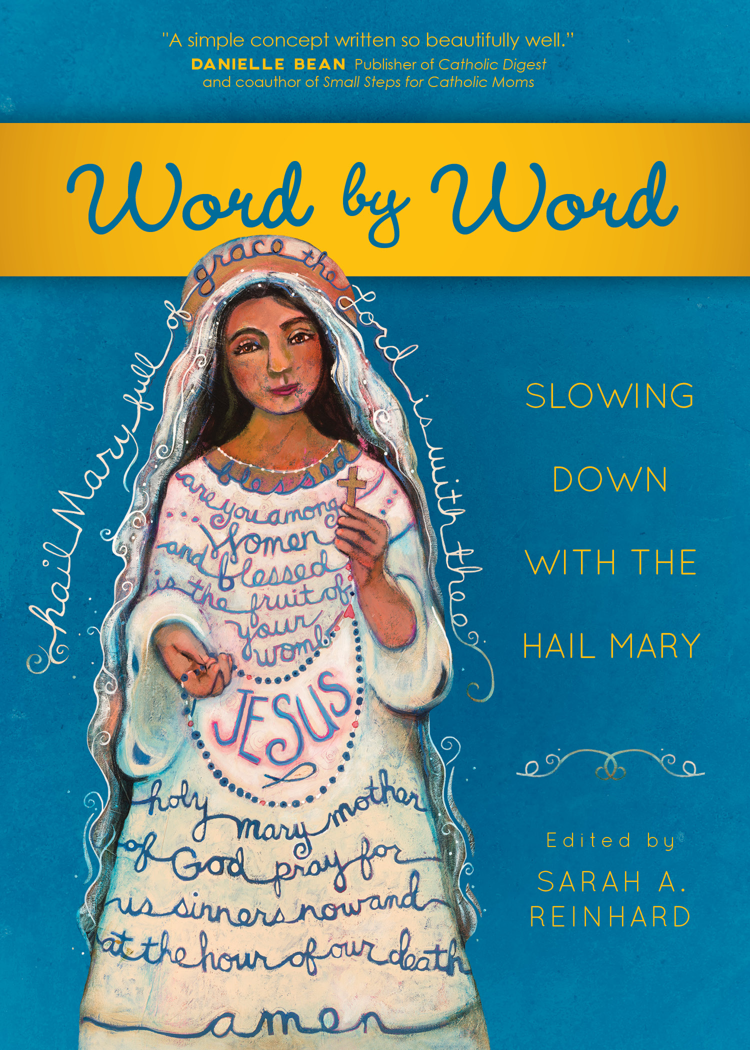 Announcing Word by Word: Slowing Down with the Hail Mary
