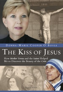 The Kiss of Jesus, by Donna-Marie Cooper O'Boyle
