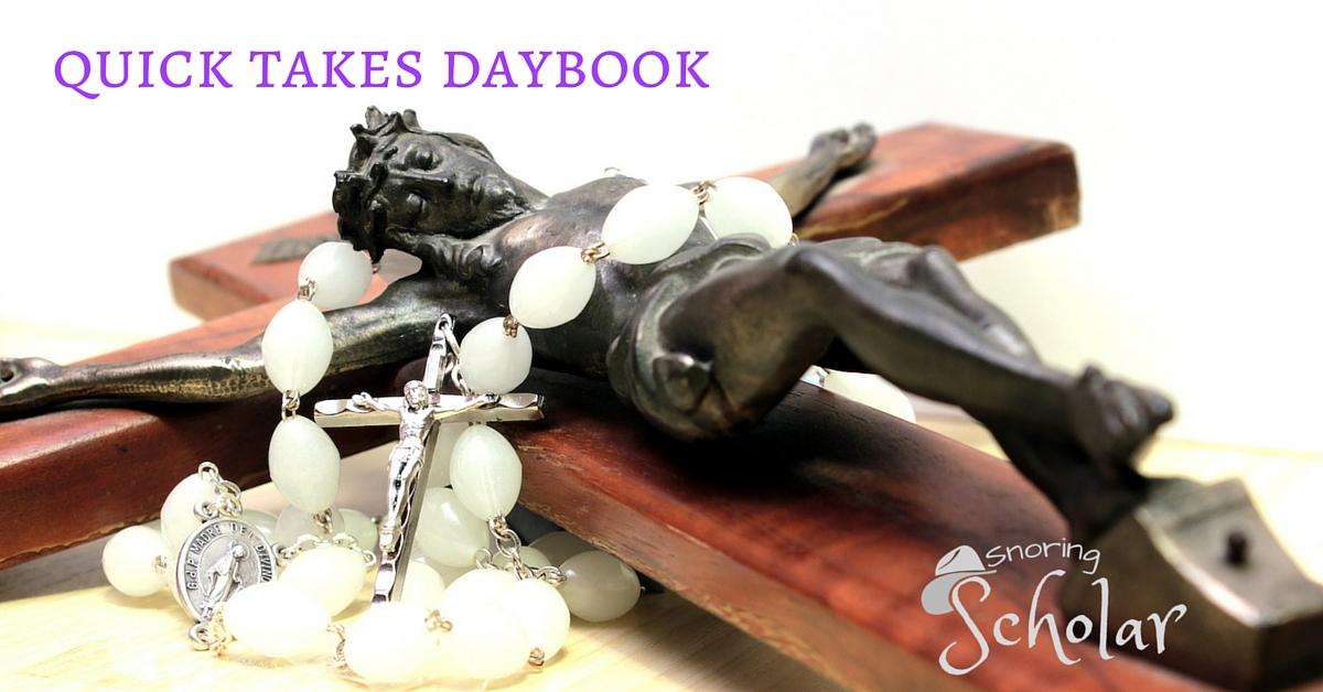 Quick Takes Daybook - Lent2 - Sarah Reinhard Snoring Scholar (1)