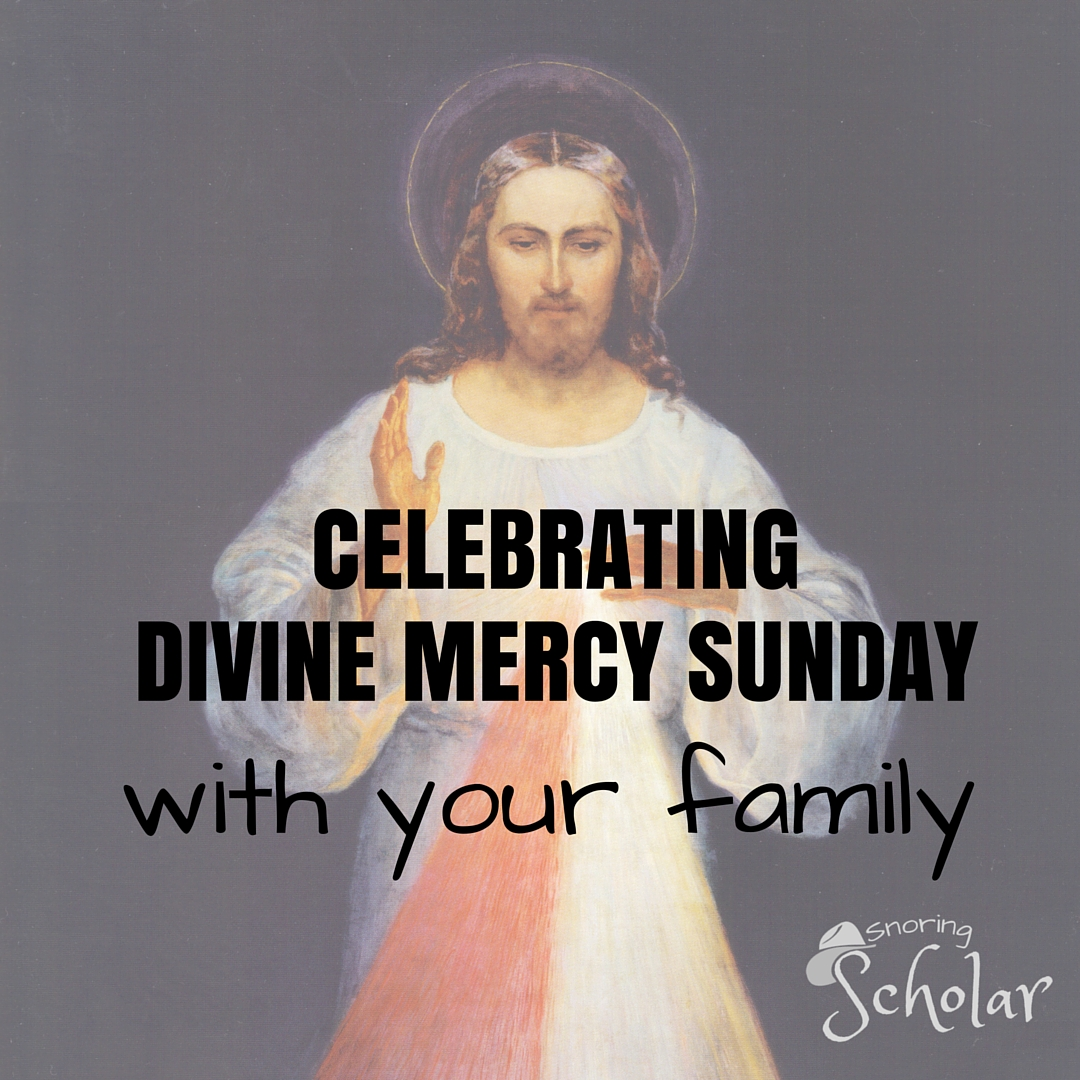 Celebrating Divine Mercy Sunday with Your Family
