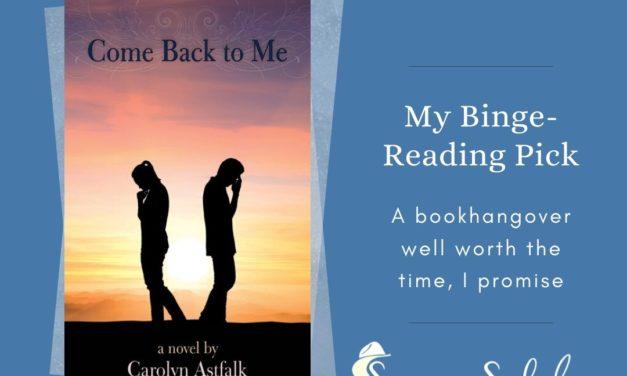 Come Back to Me: A Book I'm So Glad I Binge-Read