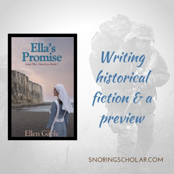 Writing historical fiction and a preview of Ella's Promise by Ellen Gable