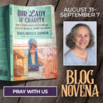 Our Lady of Charity Blog Novena, Day 5