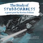 Dex, Santiago, and the Study of Stubbornness