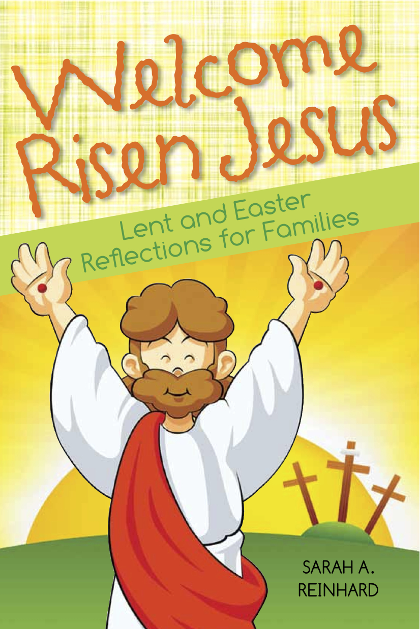 Welcome Risen Jesus