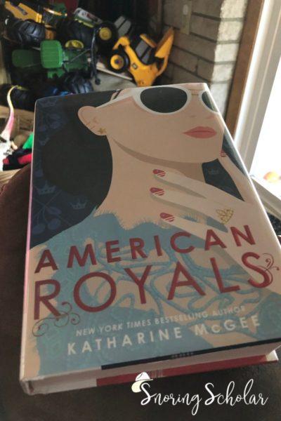 A fun read: American Royals - highlight of my October reading - SnoringScholar.com
