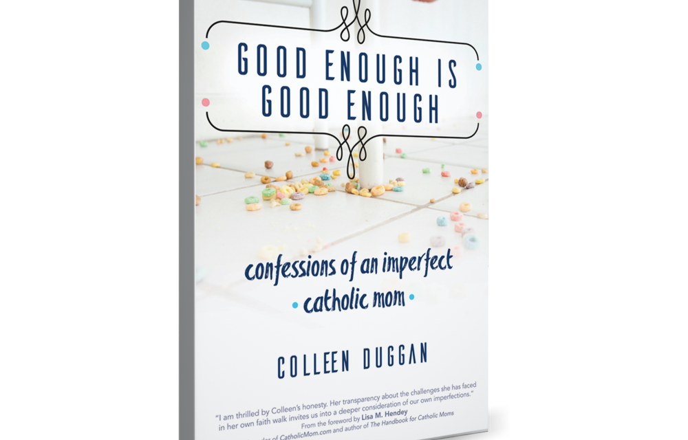 Good Enough Is Good Enough: A Book EVERY MOM Should Read
