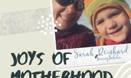 A joy of motherhood (that surprised me)