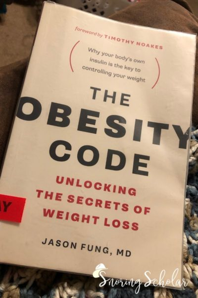 A book that taught me a lot: The Obesity Code: Unlocking the Secrets of Weight Loss - highlight of my October reading - SnoringScholar.com